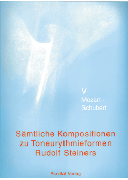 Kompositionen zu den Toneurythmieformen<br>R. Steiners Band 5